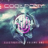 Cool Pony's Electrofest, Vol. 1 - EP by Various Artists
