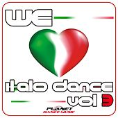 We Love Italo Dance, Vol. 3 - EP di Various Artists
