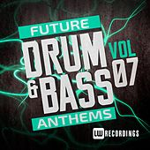 Future Drum & Bass Anthems, Vol. 7 - EP by Various Artists
