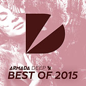 Armada Deep - Best Of 2015 von Various Artists