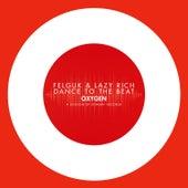 Dance To The Beat di Felguk