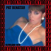 Agora Ballroom, Cleveland, November 6th, 1979 (Doxy Collection, Remastered, Live on Fm Broadcasting) von Pat Benatar