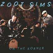 On The Korner by Zoot Sims