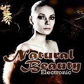 Natural Beauty Electronic von Various Artists