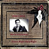 Silent Night Holy Night, White Christmas de Jerry Vale