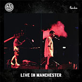 Live in Manchester by Ady Suleiman