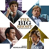 The Big Short - Music from the Motion Picture by Nicholas Britell