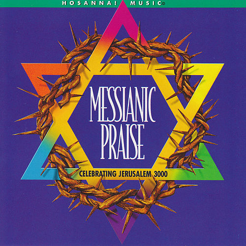 Messianic Praise by Various Artists