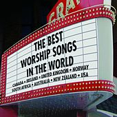 The Best Worship Songs In The World von Various Artists