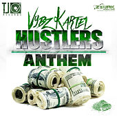 Hustlers Anthem - Single de VYBZ Kartel