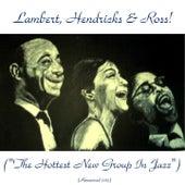 Lambert, Hendricks, & Ross! (