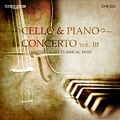 Cello & Piano Concerto, Vol. 3 (Contemporary Classical Duet) di Various Artists