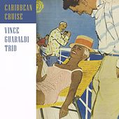 Caribbean Cruise by Vince Guaraldi