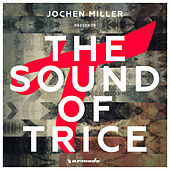 Jochen Miller presents The Sound Of Trice de Various Artists