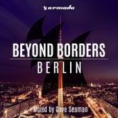 Beyond Borders: Berlin von Various Artists