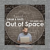 Drum & Bass: Out of Space by Various Artists