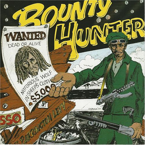 Bounty Hunter Wanted 1979 by Barrington Levy