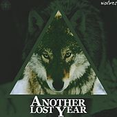 Wolves by Another Lost Year