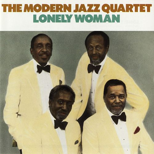 Lonely Woman by Modern Jazz Quartet