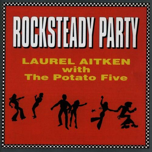 Rocksteady Party by Laurel Aitken
