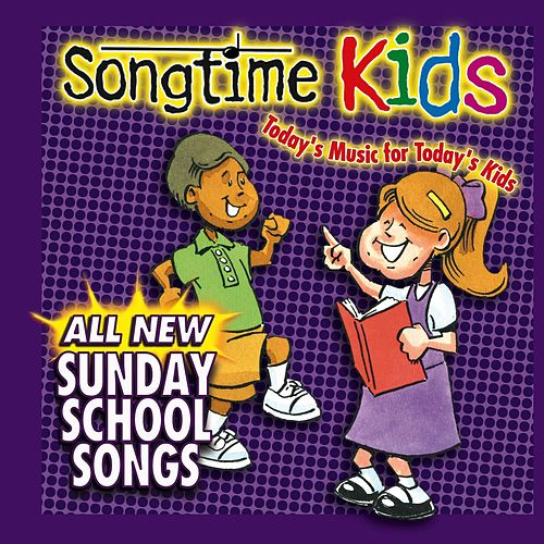 All New Sunday School Songs by Songtime Kids