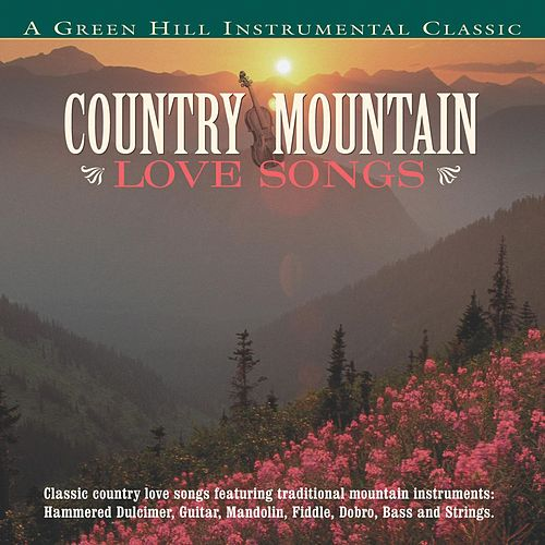 Country Mountain Love Songs by Craig Duncan