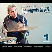 Blueprints Of Jazz Vo.l 1 de Mike Clark