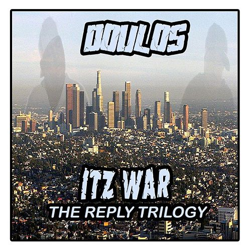 Itz War by Doulos