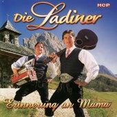 Erinnerung an Mama by Die Ladiner
