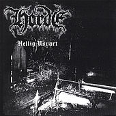 Hellig Usvart: 10th Anniversary Edition by The Horde