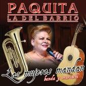 Las Mujeres Mandan de Paquita La Del Barrio