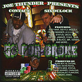 Joe Thunder Presents...Go for Broke by Contact
