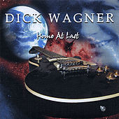 Home At Last by Dick Wagner