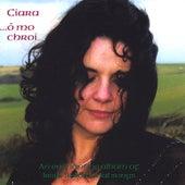 Ó Mo Chroí by Ciara Considine