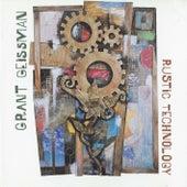 Rustic Technology by Grant Geissman