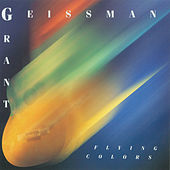 Flying Colors by Grant Geissman