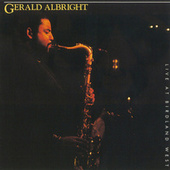 Live At Birdland West by Gerald Albright