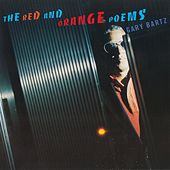 The Red And Orange Poems di Gary Bartz