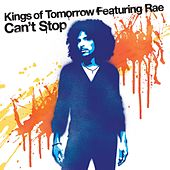 Can't Stop von Kings Of Tomorrow