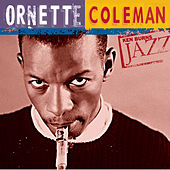 Ken Burns JAZZ Collection by Ornette Coleman