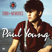 Tomb of Memories: The CBS Years (1982-1994) [Remastered] by Paul Young