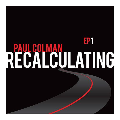 Recalculating by Paul Colman
