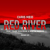 Red River (feat. Tyler Sjostrom & Martin Wagler) (Remixes) von Chris Meid