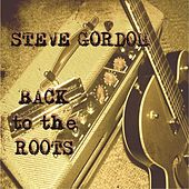Back to the Roots by Steve Gordon