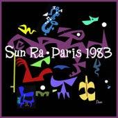 Paris 1983 (Premiere Release) by Sun Ra