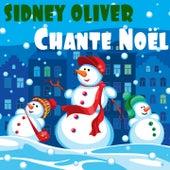 Chante Noël de Sidney Oliver