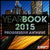 Yearbook 2015 - Progressive Anthems von Various Artists