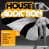 House Addiction, Vol. 29 von Various Artists