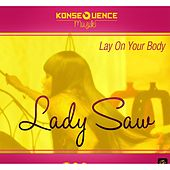 Lay On Your Body de Lady Saw