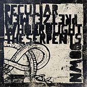 Who Brought the Serpents Down by The Peculiar Pretzelmen